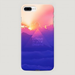 Пластиковый чехол Belive in your dream на iPhone 7 Plus