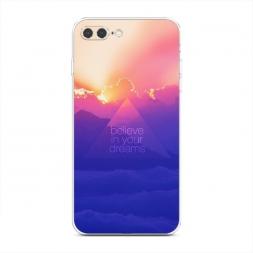 Силиконовый чехол Belive in your dream на iPhone 7 Plus