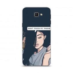 Cиликоновый чехол Dont touch my phone девушка на Samsung Galaxy J5 Prime 2016