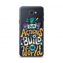 Cиликоновый чехол Our Actions на Samsung Galaxy J5 Prime 2016