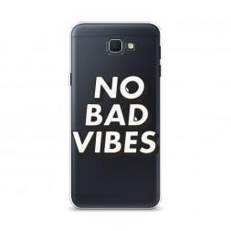 Cиликоновый чехол No Bad Vibes на Samsung Galaxy J5 Prime 2016